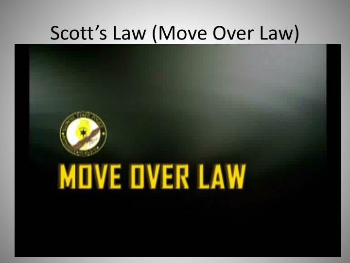 Scott's Law (Move Over Law)