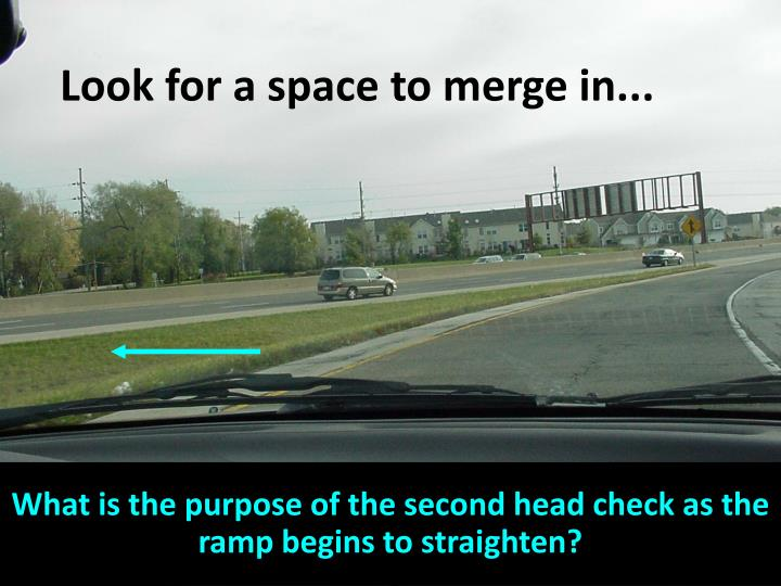 Look for a space to merge in...