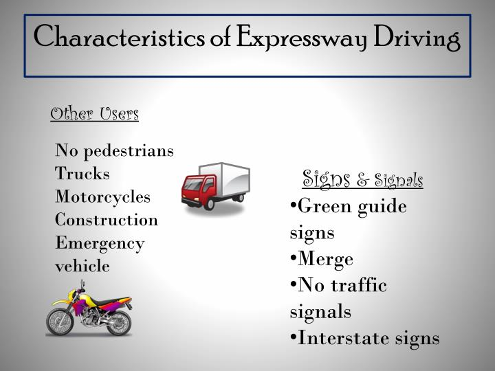 Characteristics of Expressway Driving
