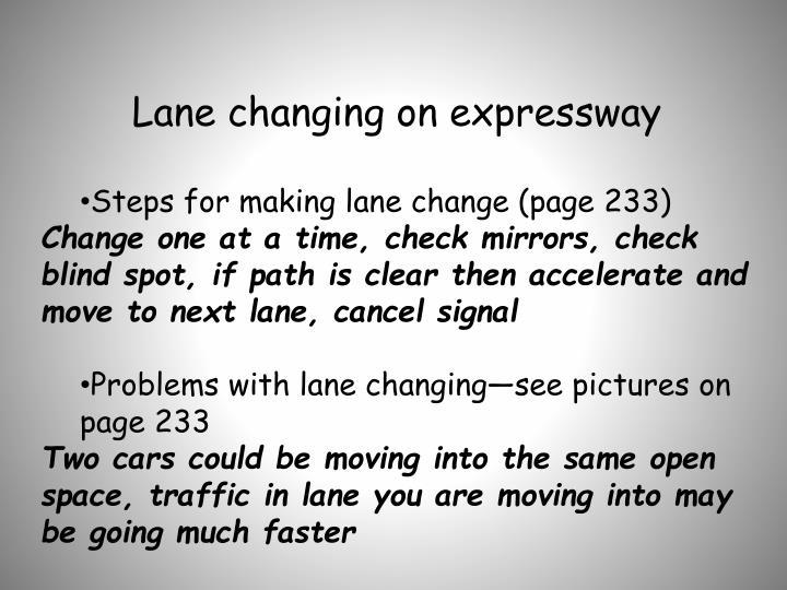 Lane changing on expressway