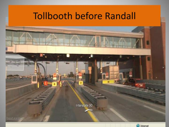 Tollbooth before Randall