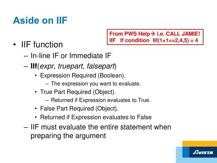 Aside on IIF