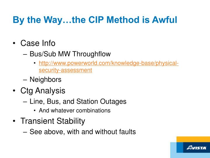 By the Way…the CIP Method is Awful