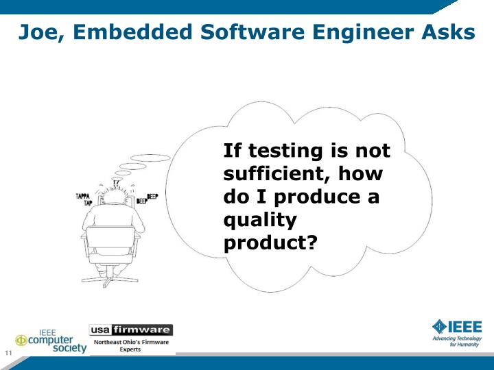 Joe, Embedded Software Engineer Asks
