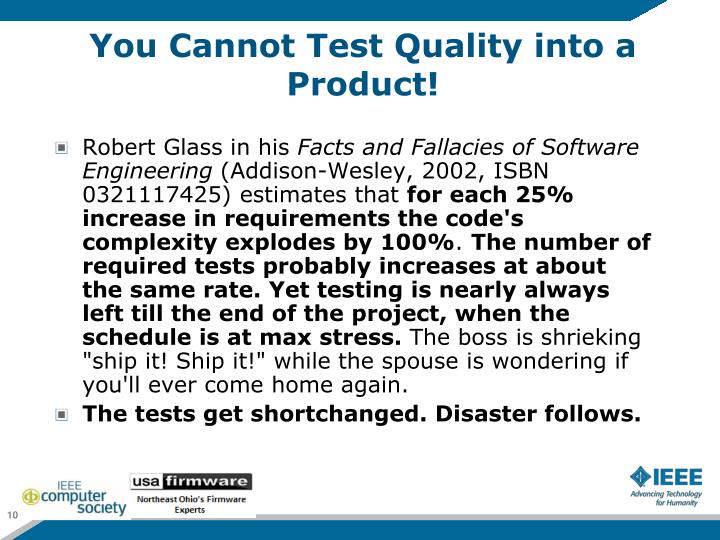 You Cannot Test Quality into a Product!