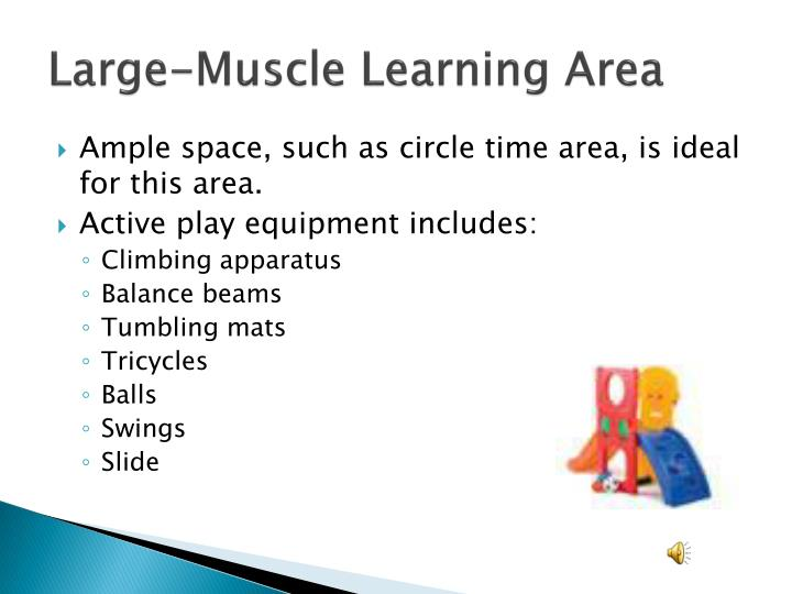 Large-Muscle Learning Area
