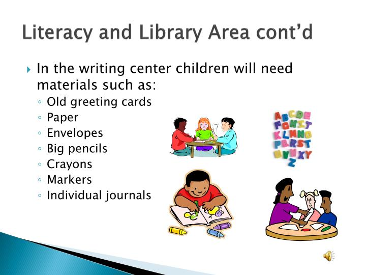 Literacy and Library Area cont'd