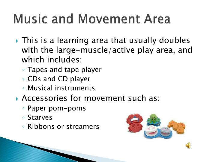 Music and Movement Area
