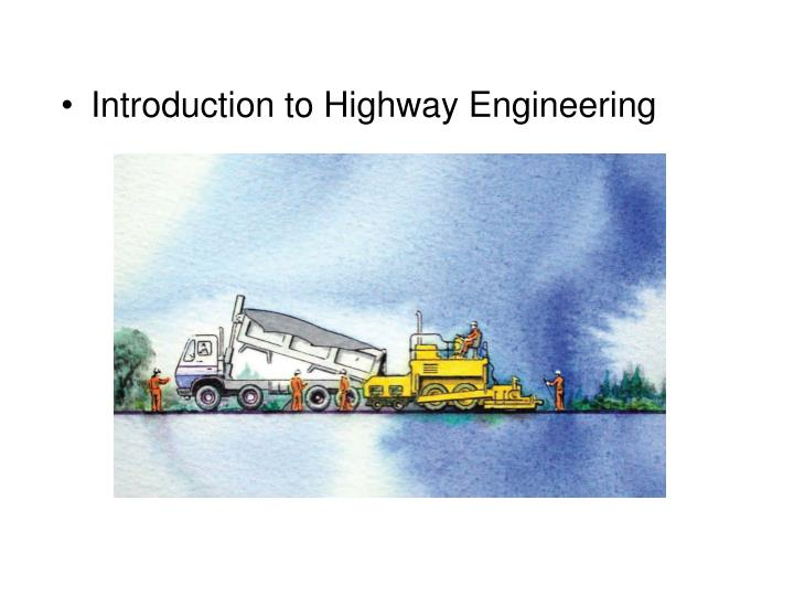 Introduction to Highway Engineering
