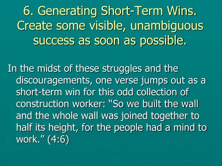 6. Generating Short-Term Wins.