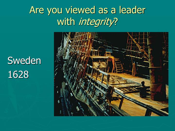 Are you viewed as a leader