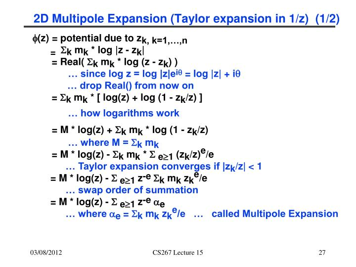 2D Multipole Expansion (Taylor expansion in 1/z)  (1/2)