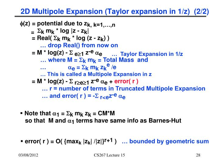 2D Multipole Expansion (Taylor expansion in 1/z)  (2/2)