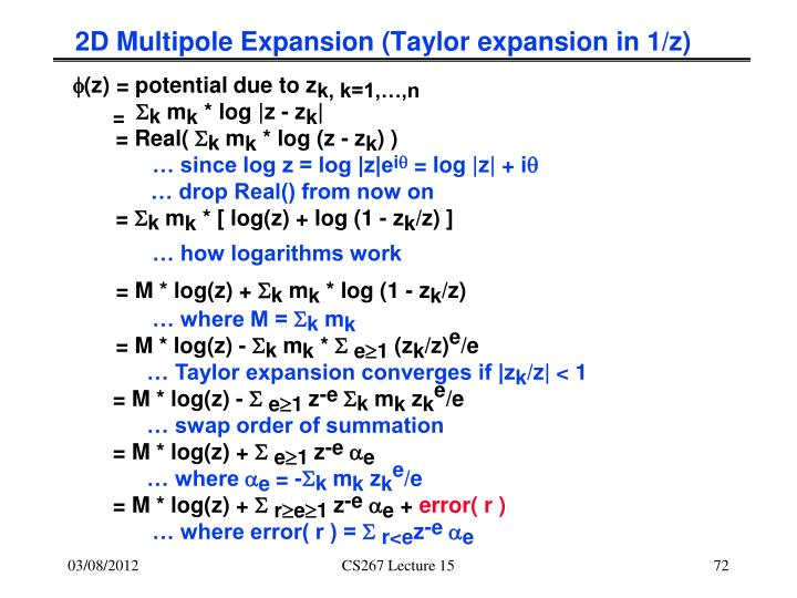 2D Multipole Expansion (Taylor expansion in 1/z)