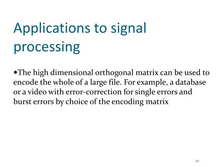 Applications to signal processing