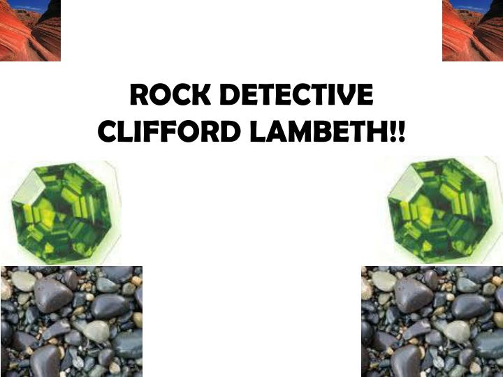 Rock detective clifford lambeth
