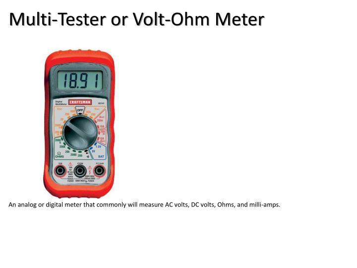Multi-Tester or Volt-Ohm Meter