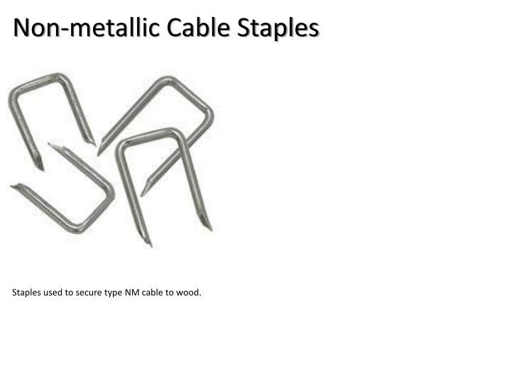 Non-metallic Cable Staples