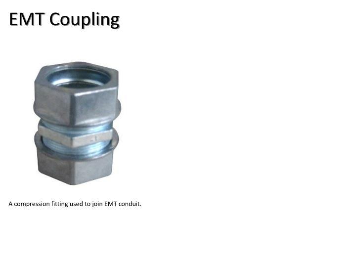 EMT Coupling
