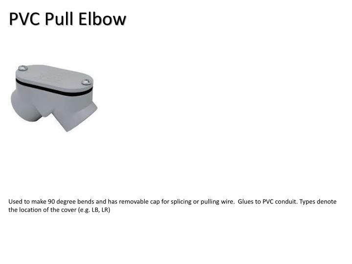 PVC Pull Elbow