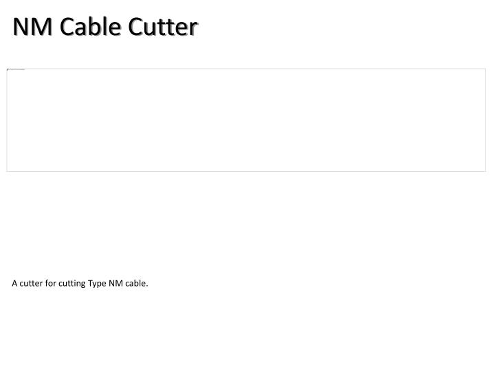 NM Cable Cutter