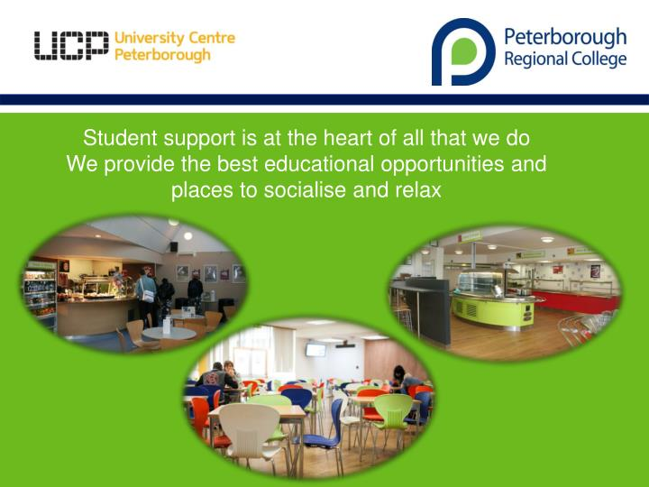 Student support is at the heart of all that we