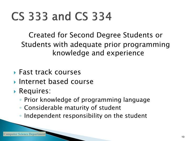 CS 333 and CS 334