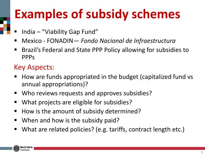 Examples of subsidy schemes