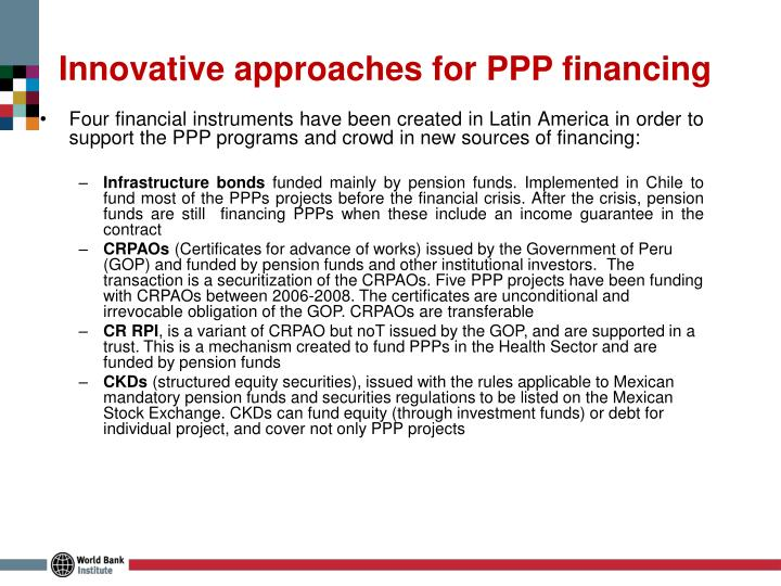 Innovative approaches for PPP financing