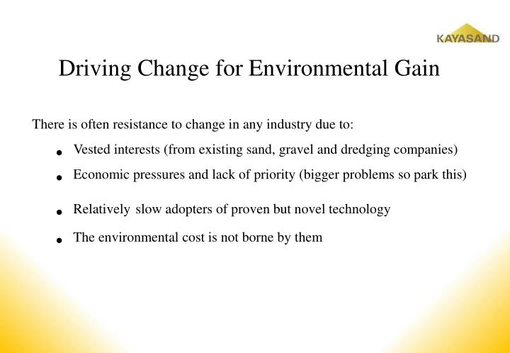 Driving Change for Environmental Gain
