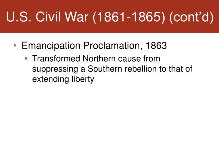U.S. Civil War (1861-1865) (cont'd)