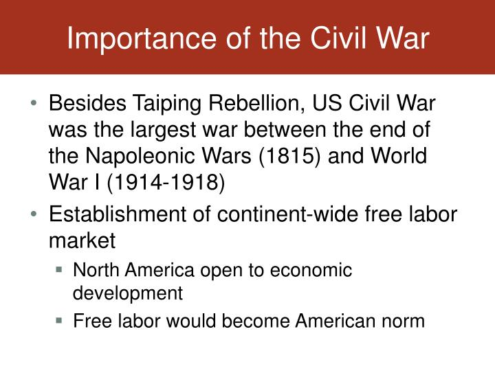 Importance of the Civil War