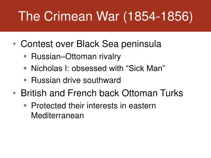 The Crimean War (1854-1856)