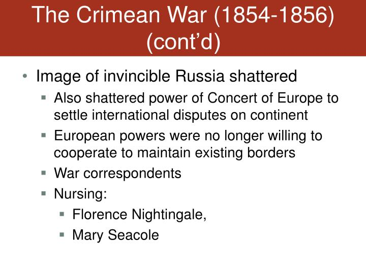 The Crimean War (1854-1856) (cont'd)