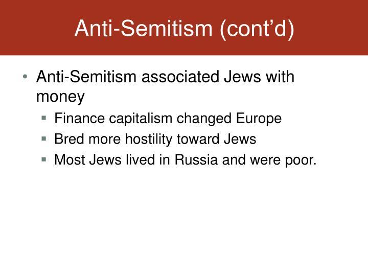 Anti-Semitism (cont'd)