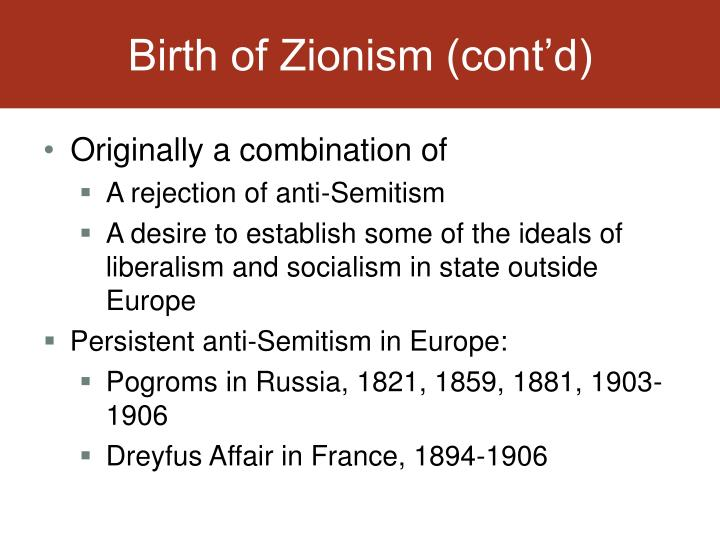Birth of Zionism (cont'd)