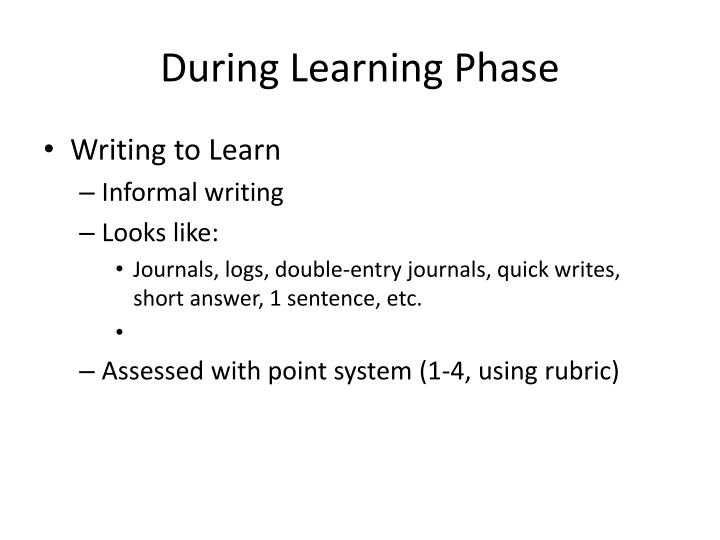 During Learning Phase