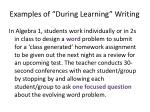examples of during learning writing