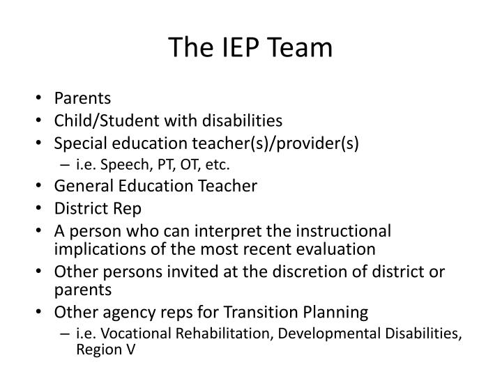 The IEP Team