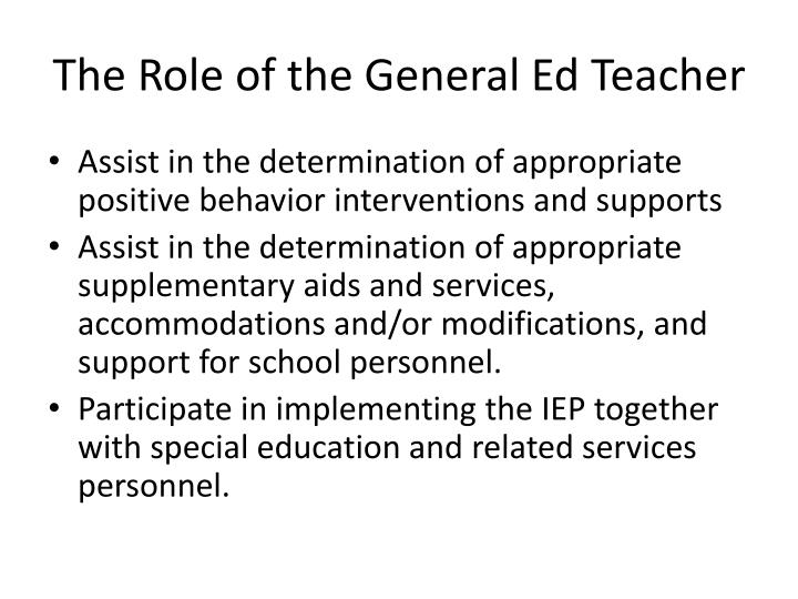 The Role of the General Ed Teacher