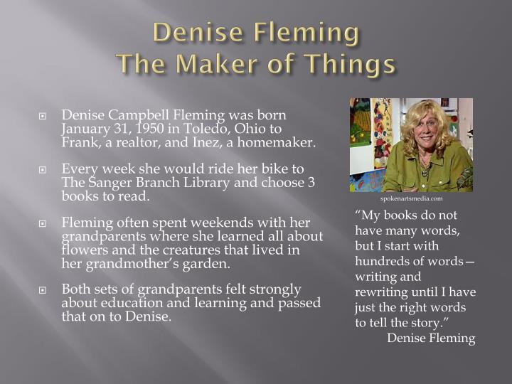 Denise fleming the maker of things