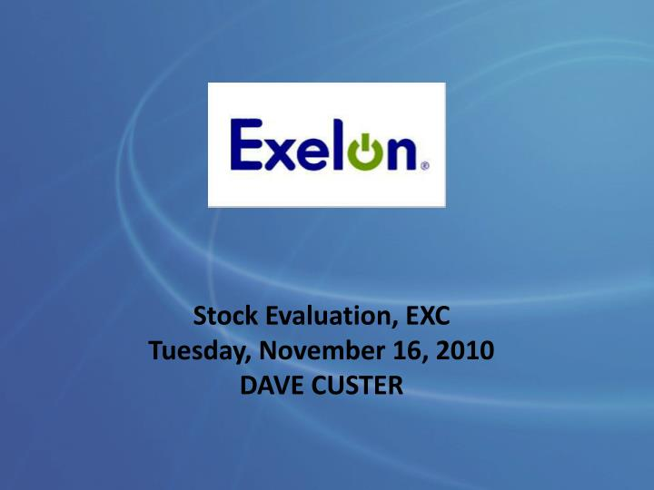 Stock Evaluation, EXC
