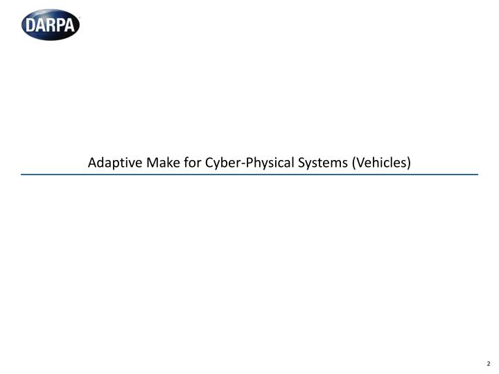 Adaptive make for cyber physical systems vehicles