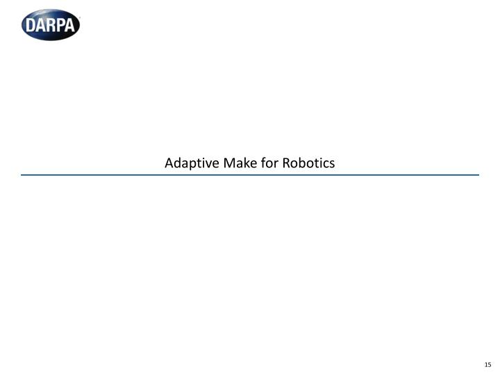 Adaptive Make for Robotics