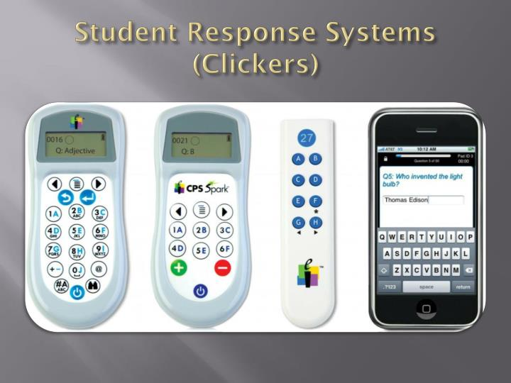 Student Response Systems (Clickers)