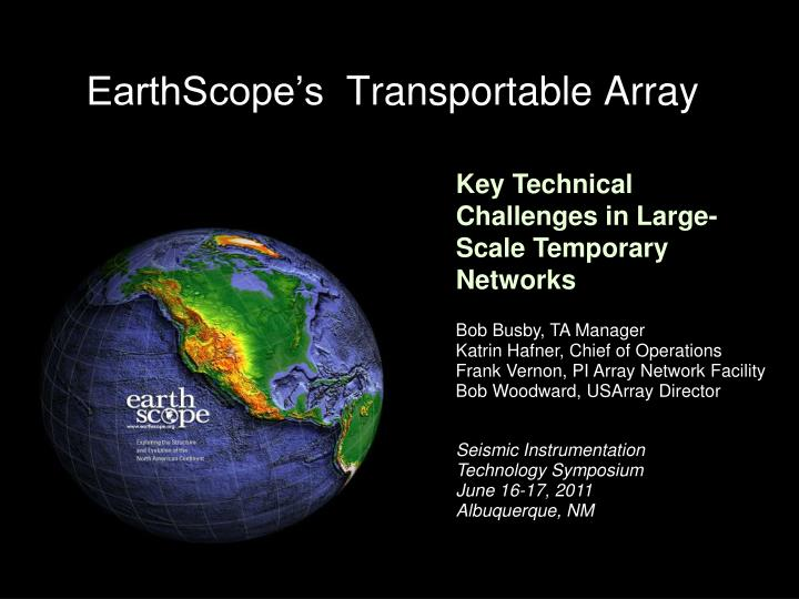 Earthscope s transportable array