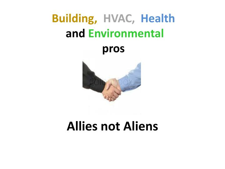 Allies not Aliens