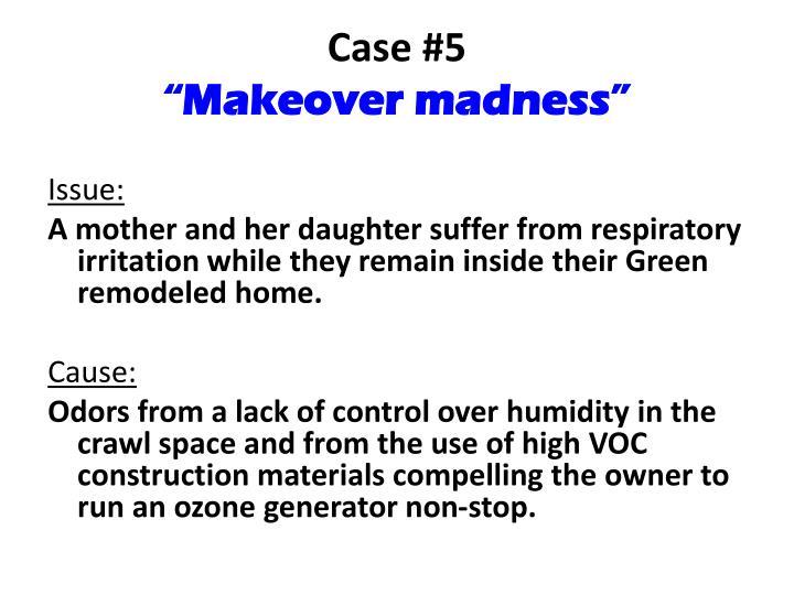 Case #5