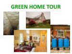 green home tour