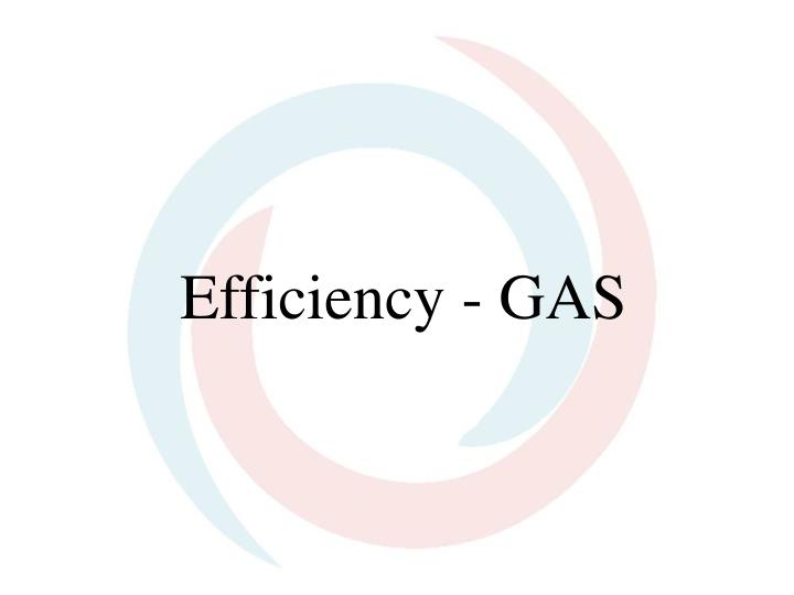 Efficiency gas